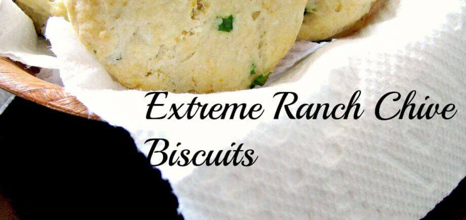Extreme Ranch Chive Biscuits